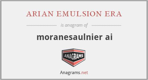 arian emulsion era - moranesaulnier ai