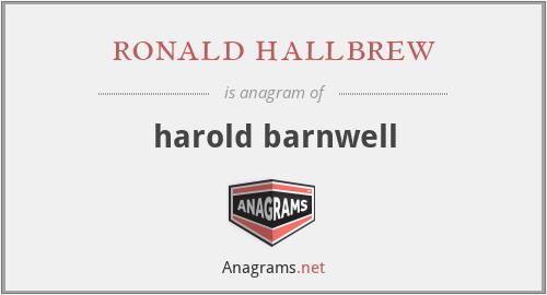 ronald hallbrew - harold barnwell