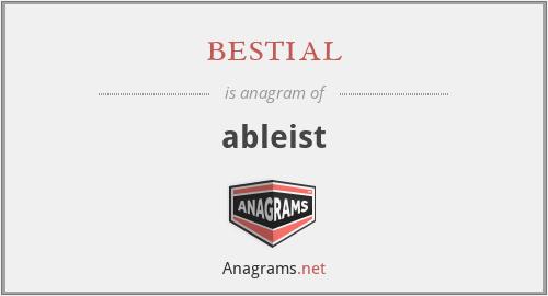 bestial - ableist