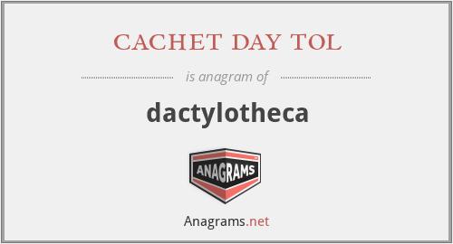 cachet day tol - dactylotheca