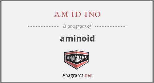 am id ino - aminoid