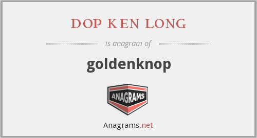dop ken long - goldenknop