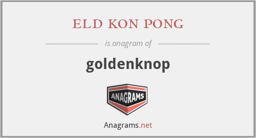 eld kon pong - goldenknop