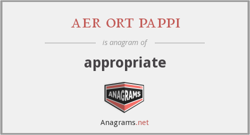aer ort pappi - appropriate