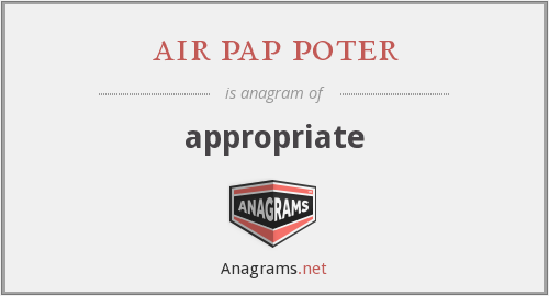 air pap poter - appropriate